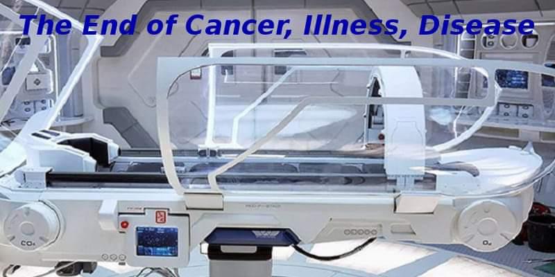 LA TECHNOLOGIE DES LITS MÉDICAUX (OU : CAPSULES MÉDICALES) HOLOGRAPHIQUES : «DES MACHINES MIRACLES QUI GUÉRISSENT LE CANCER, LA MALADIE, RESTAURENT LE CORPS À UNE SANTÉ PARFAITE. PAS D'EFFETS SECONDAIRES» !