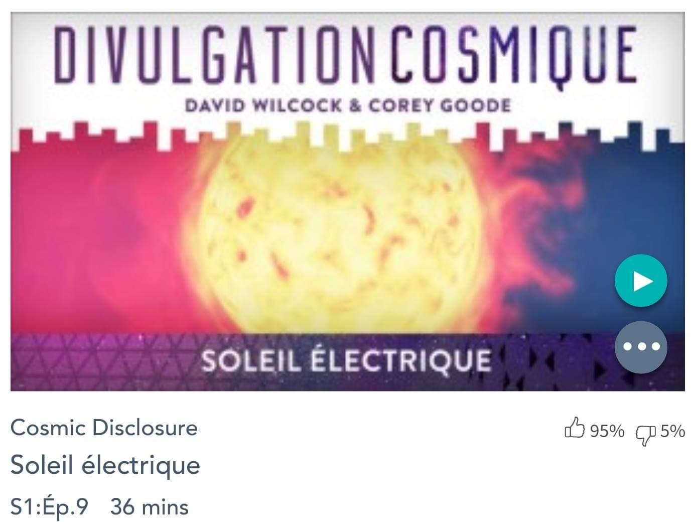 Émission « DIVULGATION COSMIQUE», l'intégrale. Saison 1, épisode 9/14 : SOLEIL ÉLECTRIQUE
