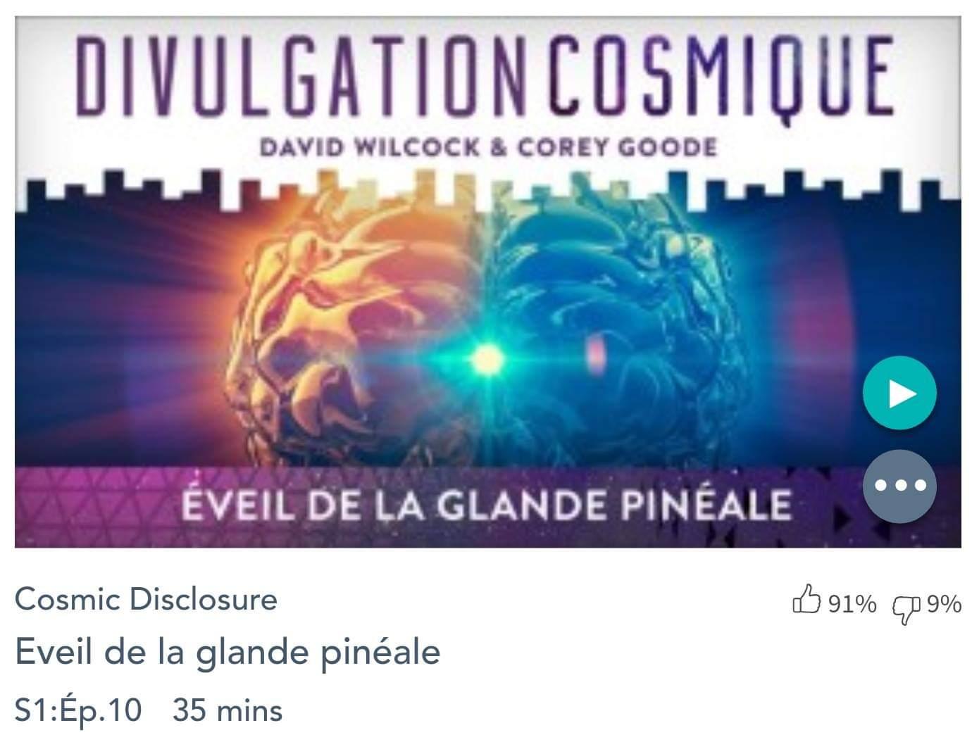 Émission « DIVULGATION COSMIQUE», l'intégrale. Saison 1, épisode 10/14 : ÉVEIL DE LA GLANDE PINEALE