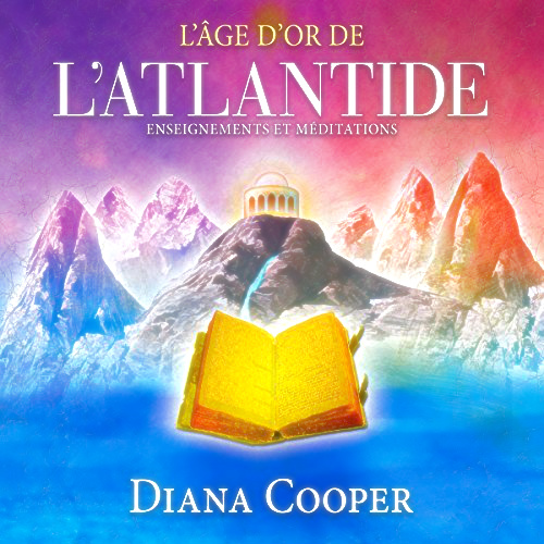 L'ÂGE D'OR DE L'ATLANTIDE