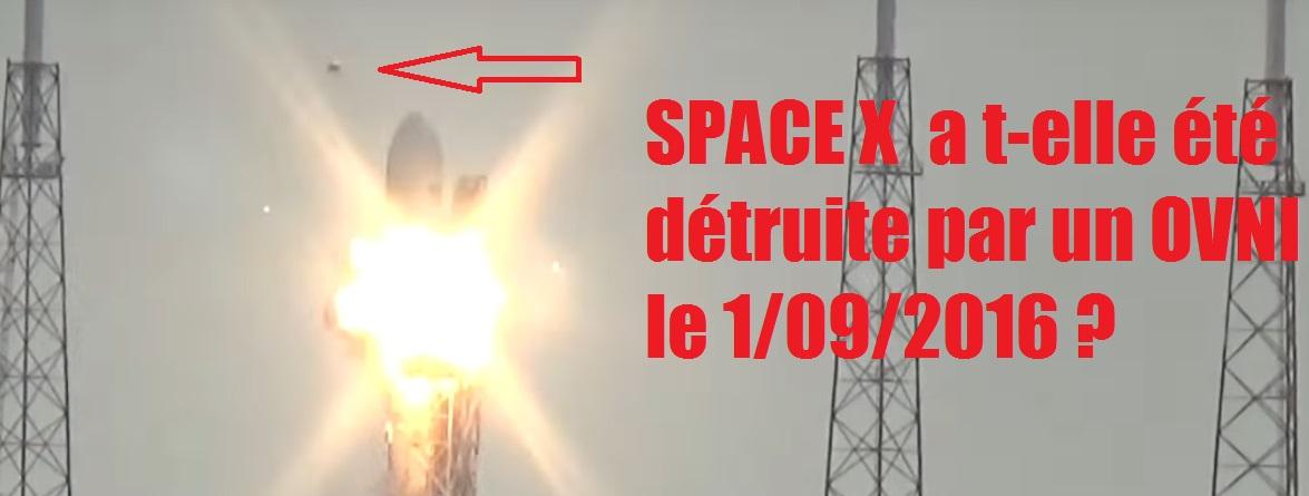 L'explosion de SpaceX le 1er sept 2016 : Un OVNI en cause?