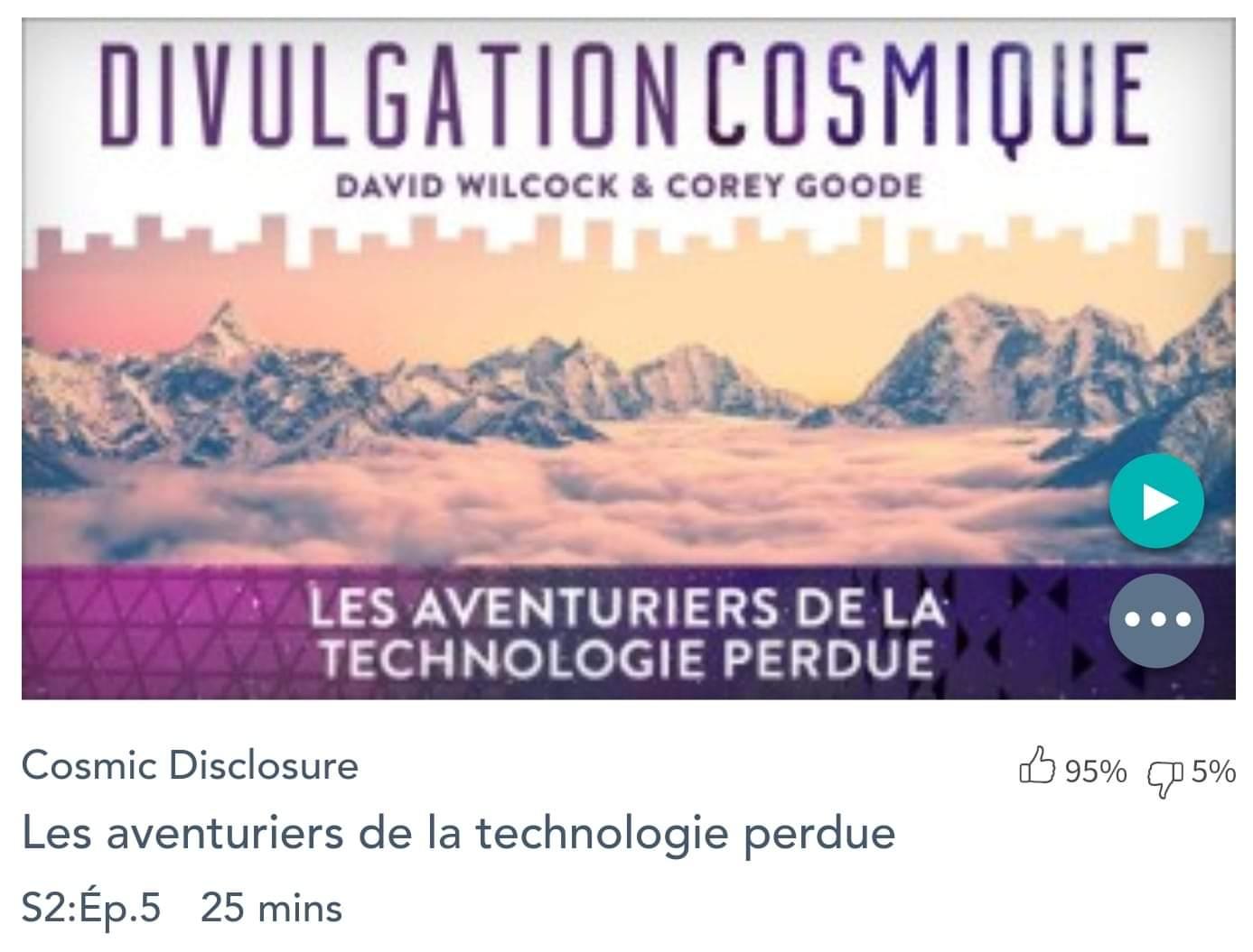 Émission « DIVULGATION COSMIQUE», l'intégrale. Saison 2, épisode 5/17 (Novembre 2015) : LES AVENTURIERS DES TECHNOLOGIES PERDUES