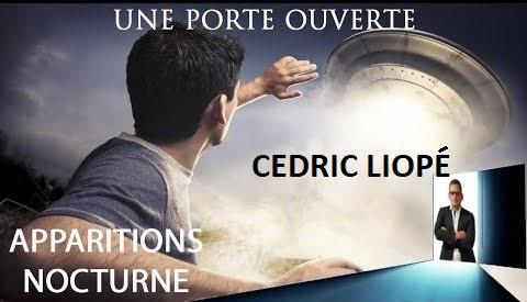 Cédric Liopé, Abducté et témoin d'OVNIS