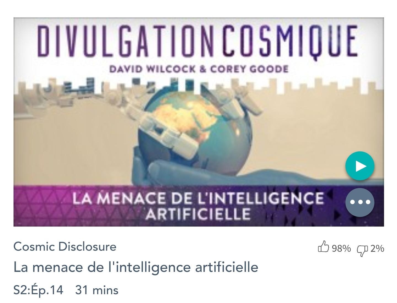 Émission « DIVULGATION COSMIQUE», l'intégrale. Saison 2, épisode 14/17 : LA MENACE DE L'INTELLIGENCE ARTIFICIELLE