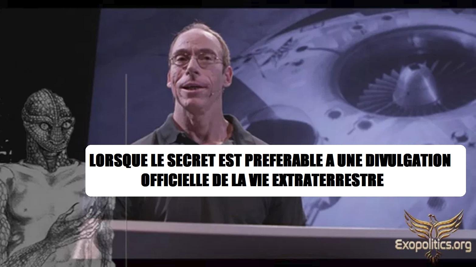 Lorsque le secret est préférable a une divulgation officielle de la vie extraterrestre (par Dr M. SALLA)