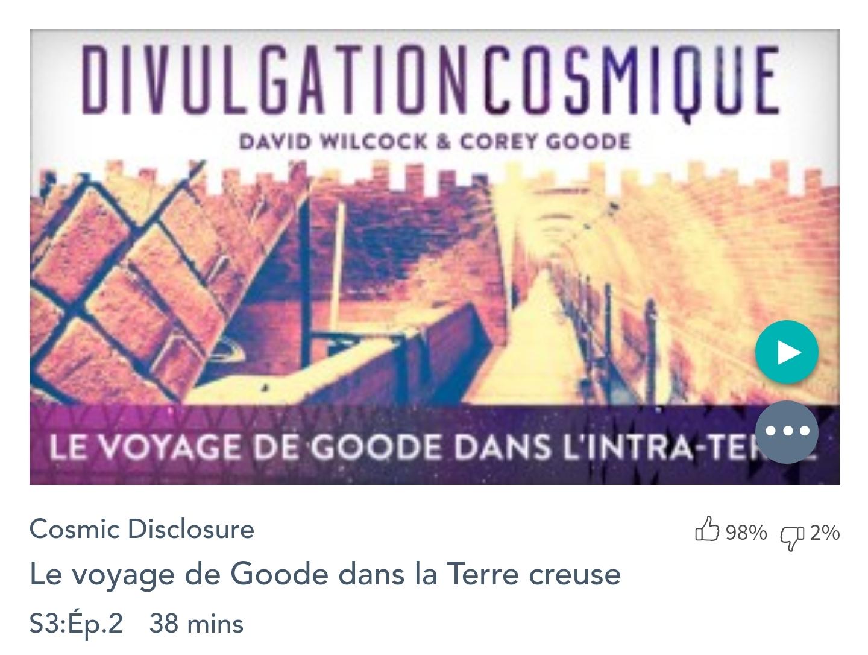 Émission « DIVULGATION COSMIQUE», l'intégrale. Saison 3, épisode 2/9 : LE VOYAGE DE GOODE DANS LA TERRE INTÉRIEURE