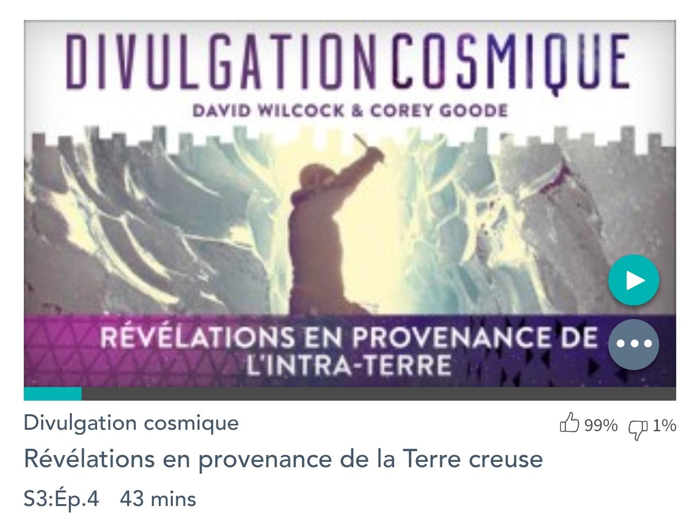 Émission « DIVULGATION COSMIQUE», l'intégrale. Saison 3, épisode 4/9 : RÉVÉLATIONS EN PROVENANCE DE LA TERRE INTÉRIEURE