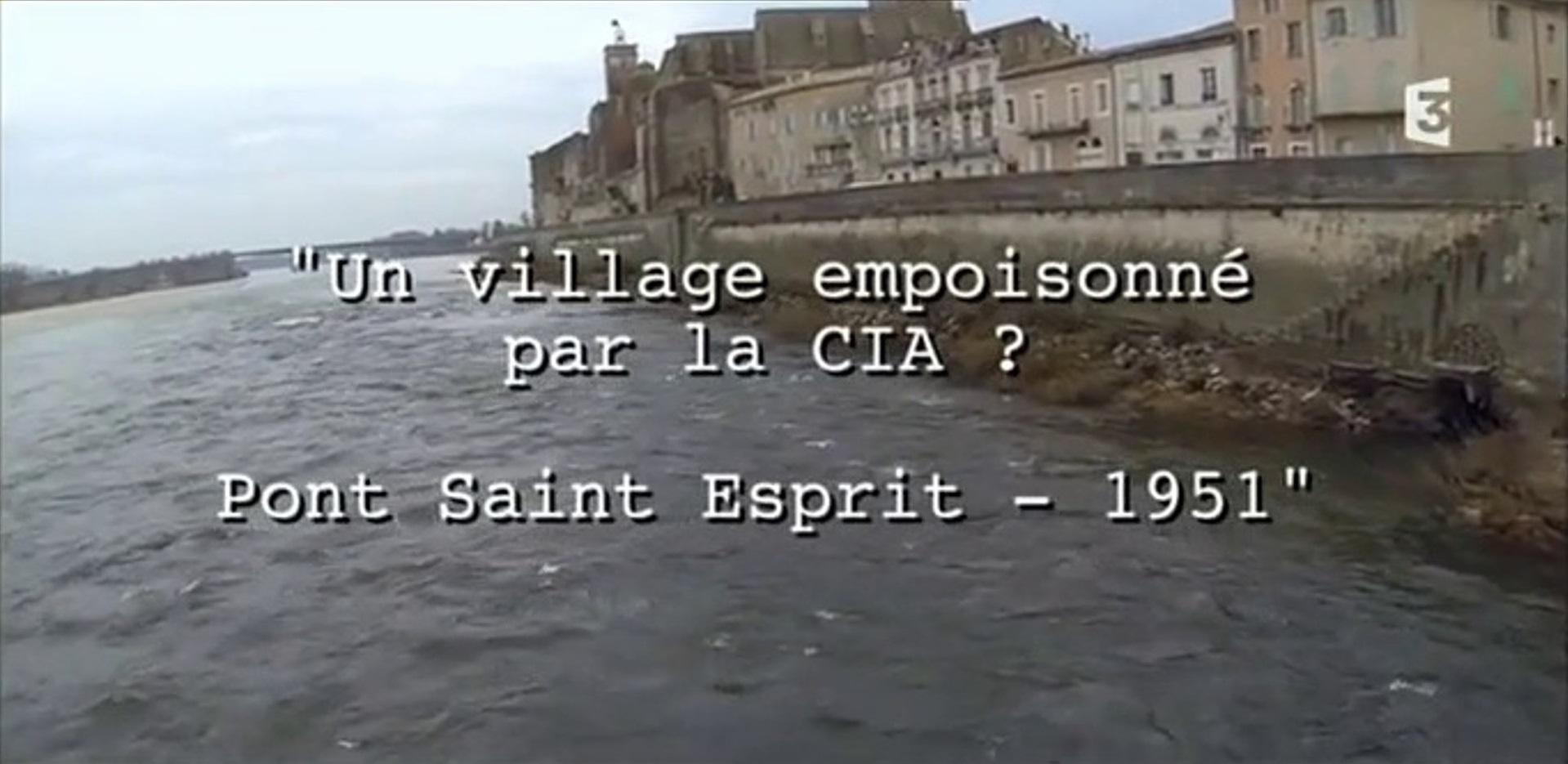 Projet MK NAOMI : La CIA empoisonne le village français Pont-Saint-Esprit au LSD?