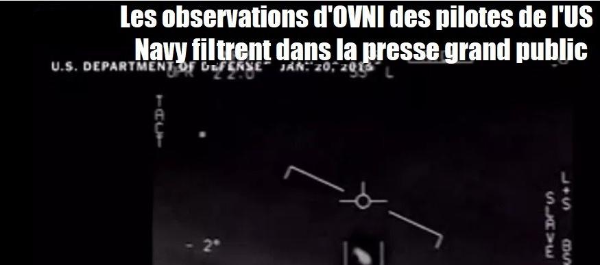 Les rapports des pilotes de l'US Navy sur les OVNI sont diffusés dans les médias grand public.