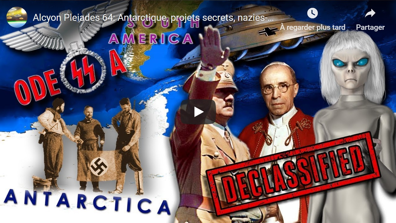Le lien entre l'Antarctique, et Paperclip, Odessa, Sociétés Thulé et Vril, Ahnenerbe, Highjump…