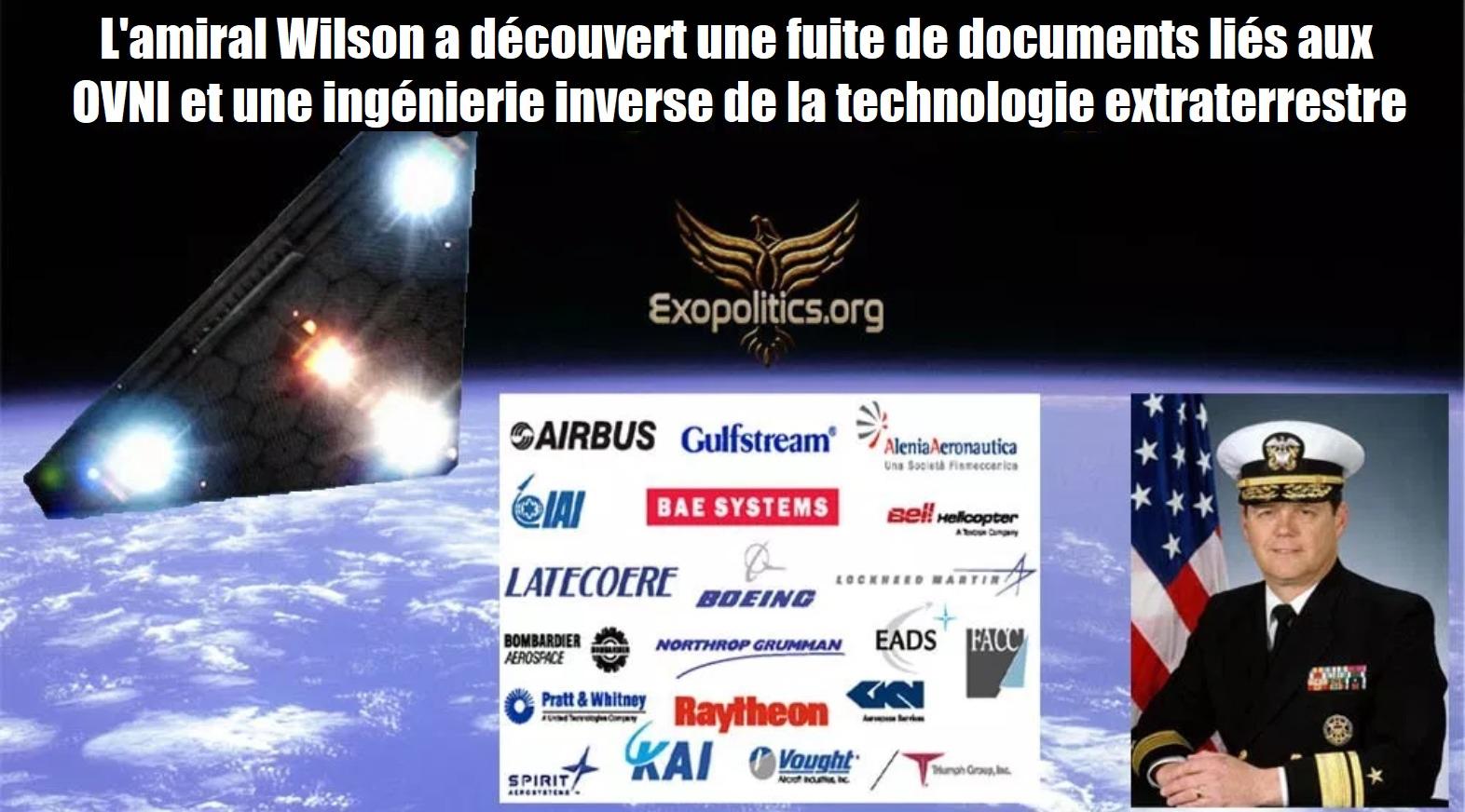 L'amiral Wilson a découvert une fuite de documents d'OVNI et une ingénierie inverse de la technologie extraterrestre