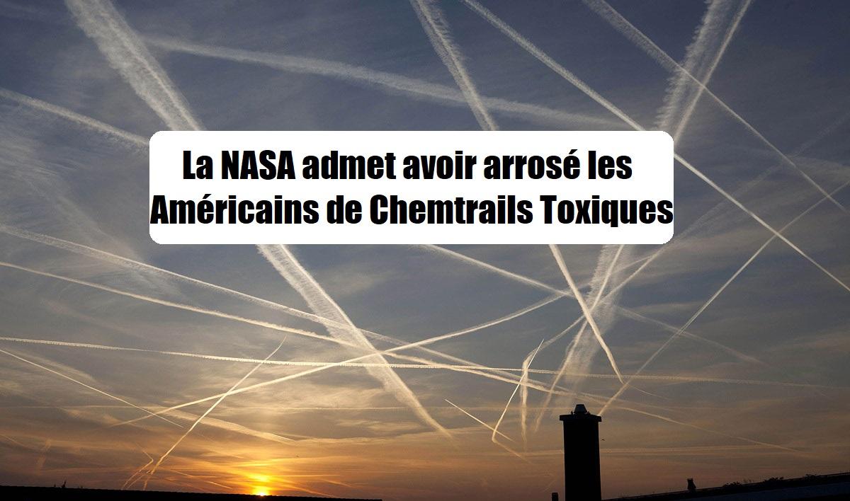 La NASA admet avoir arrosé les Américains de chemtrails toxiques