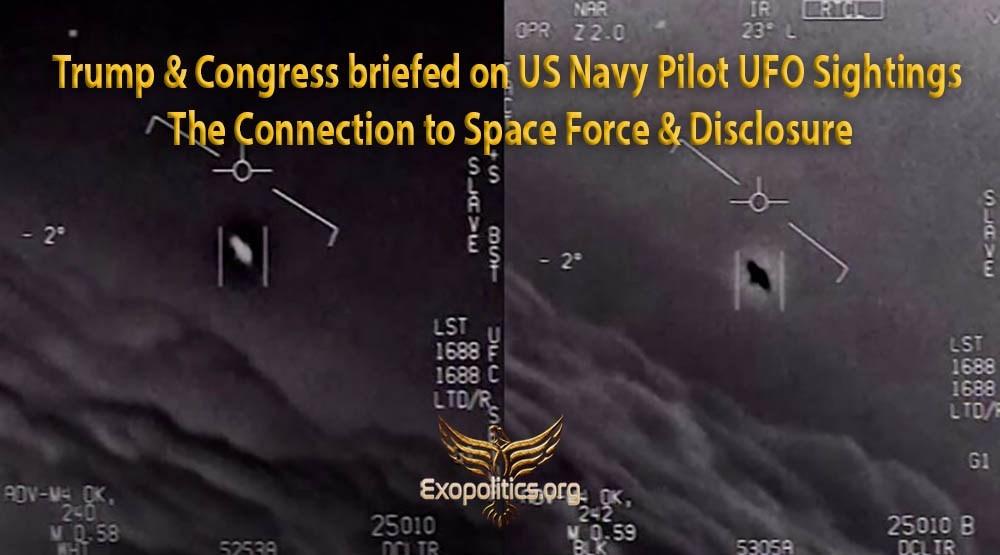 Trump et le Congrès ont été informés des observations d'OVNIS par des pilotes de la Marine américaine ‒ le lien avec la Force Spatiale et la Divulgation