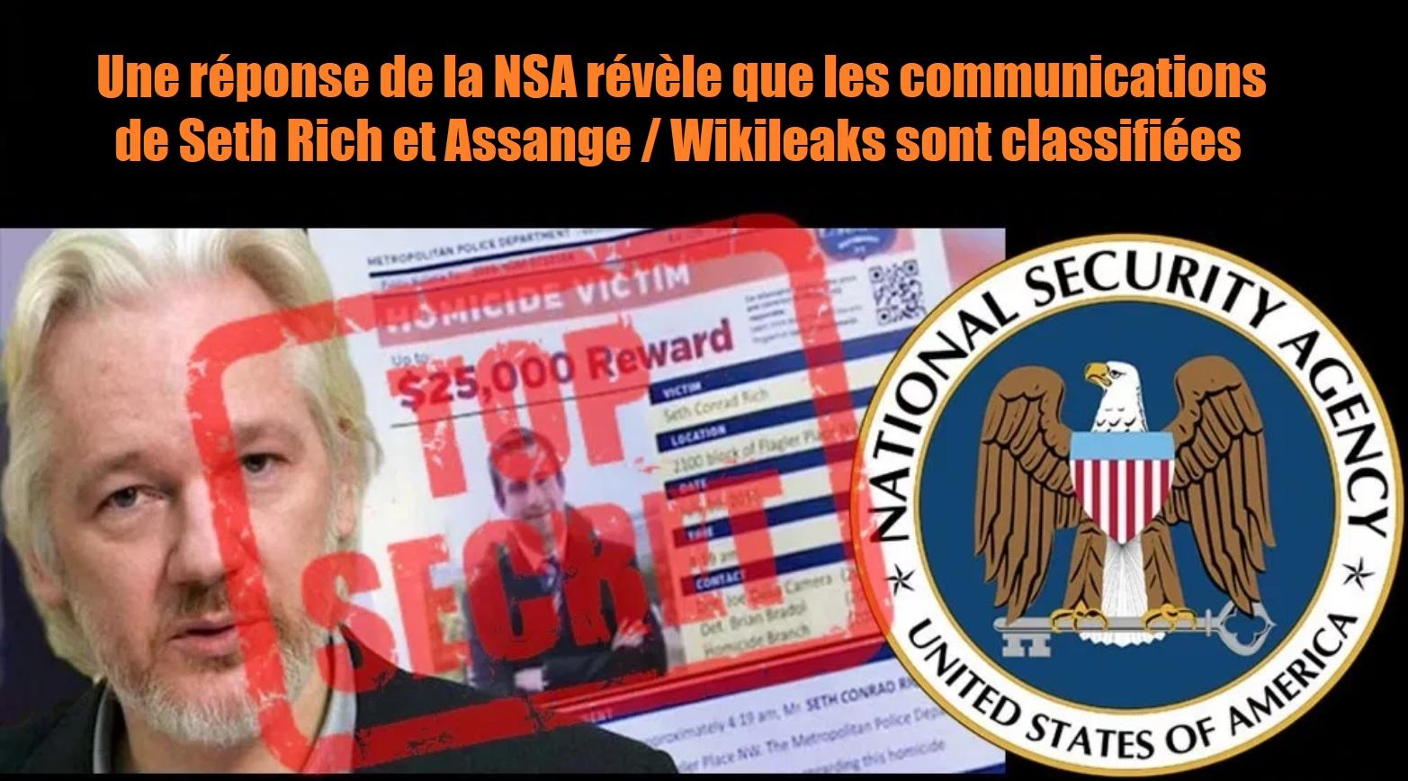 Une réponse de la NSA révèle que les communications de Seth Rich et Assange / Wikileaks sont classifiées