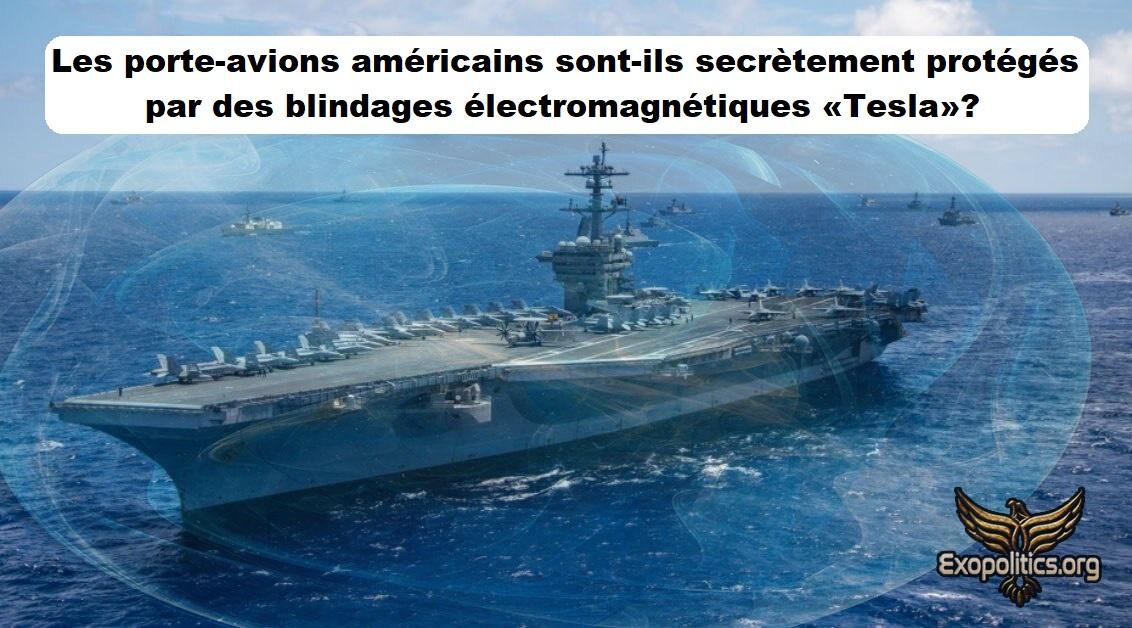 Les porte-avions américains sont-ils secrètement protégés par des blindages électromagnétiques «Tesla»?