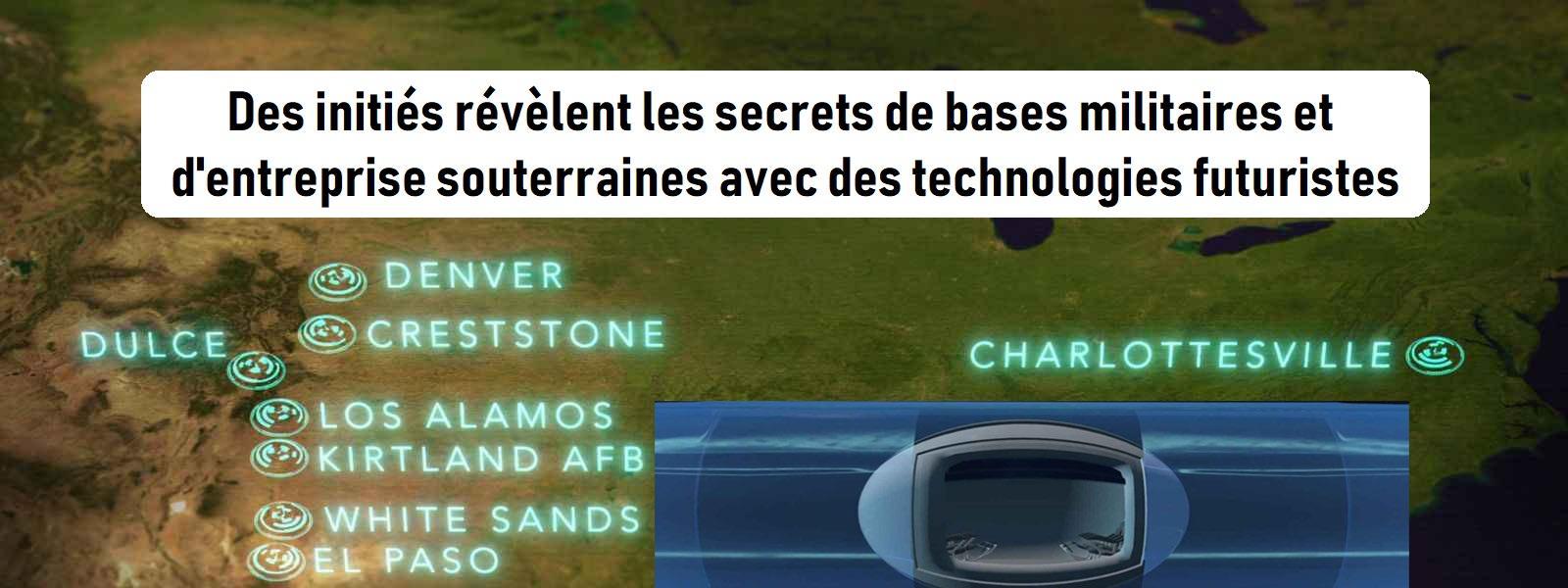 Des initiés révèlent les secrets de bases militaires et d'entreprise souterraines avec des technologies futuristes