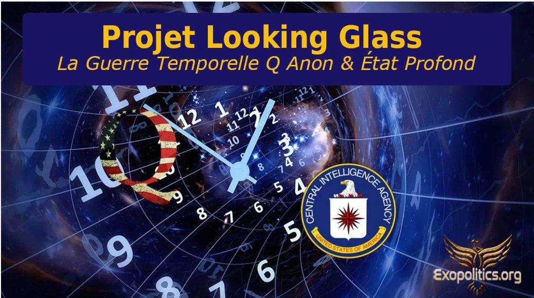 «Projet Looking Glass» – La Guerre Temporelle Q Anon & État Profond