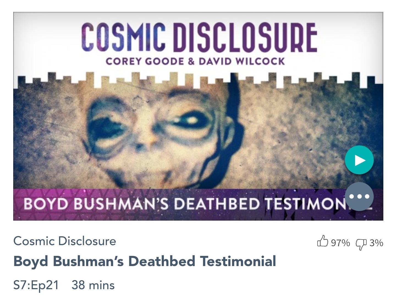 Émission « DIVULGATION COSMIQUE », l'intégrale. Saison 7, épisode 21/32 : TÉMOIGNAGE DE BOYD BUSHMAN SUR SON LIT DE MORT