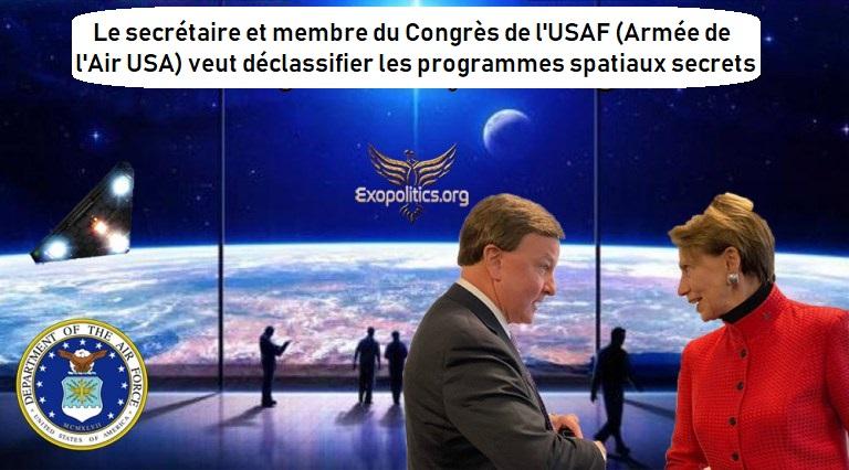 Le secrétaire et membre du Congrès de l'USAF (Armée de l'Air USA) veut déclassifier les programmes spatiaux secrets