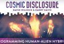 Émission « DIVULGATION COSMIQUE », l'intégrale. Saison 10, épisode 5/17 : LA PROGRAMMATION D'HYBRIDES HUMAINS-EXTRATERRESTRES