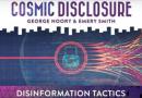 Émission « DIVULGATION COSMIQUE », l'intégrale. Saison 11, épisode 2/15 : TACTIQUES DE DÉSINFORMATION